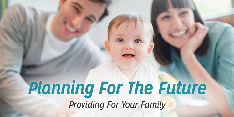 Providing For Your Family.